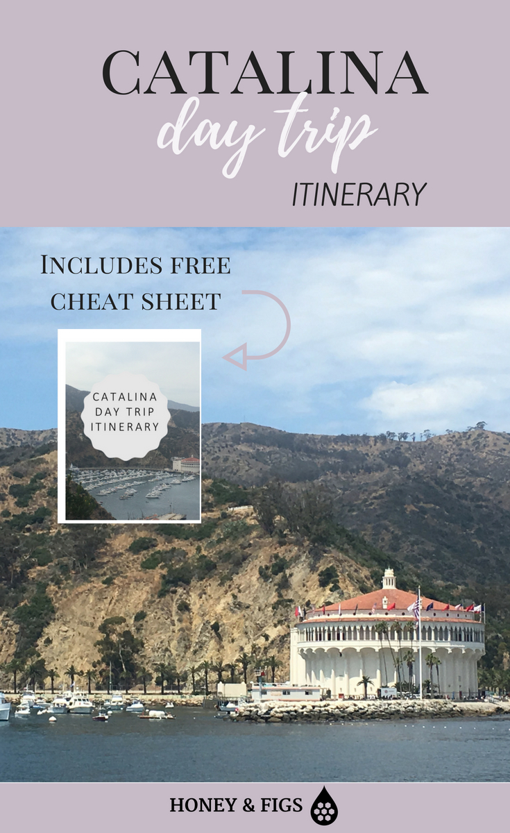 Catalina itinerary for a day trip from los angeles, including free printable cheat sheet to take with you and know places to go in Catalina complete with their addresses