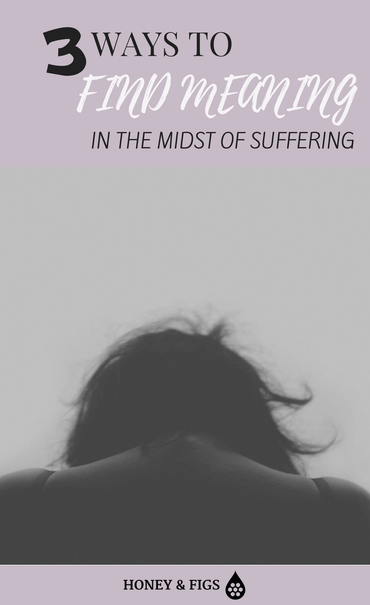 3 ways to find meaning in the midst of difficult life circumstances and suffering. How to overcome suffering and see a purpose in it.