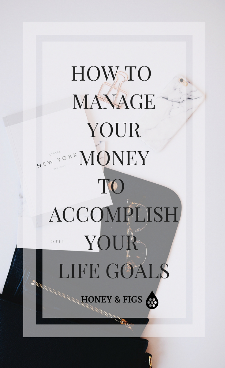 How to manage your money to accomplish your life goals. 6 steps to creating a cash management system that shows you how to manage your money to accomplish your life goals faster
