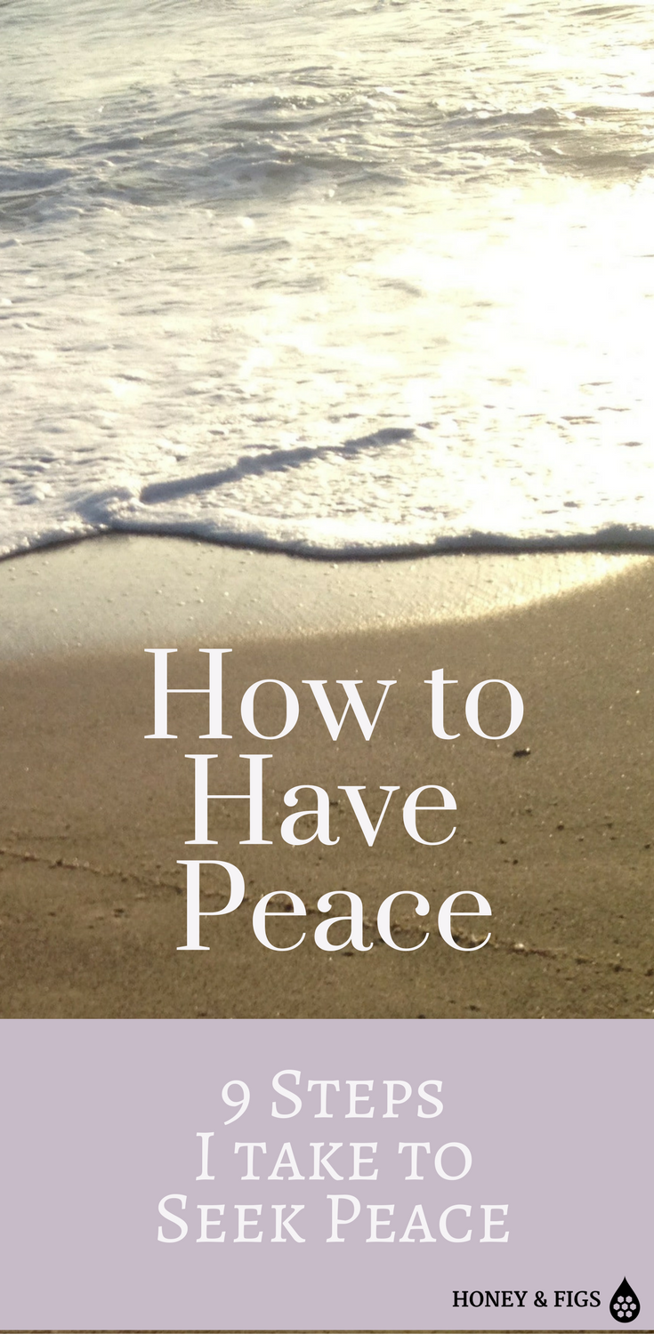 How I Seek Peace in a Tumultuous World