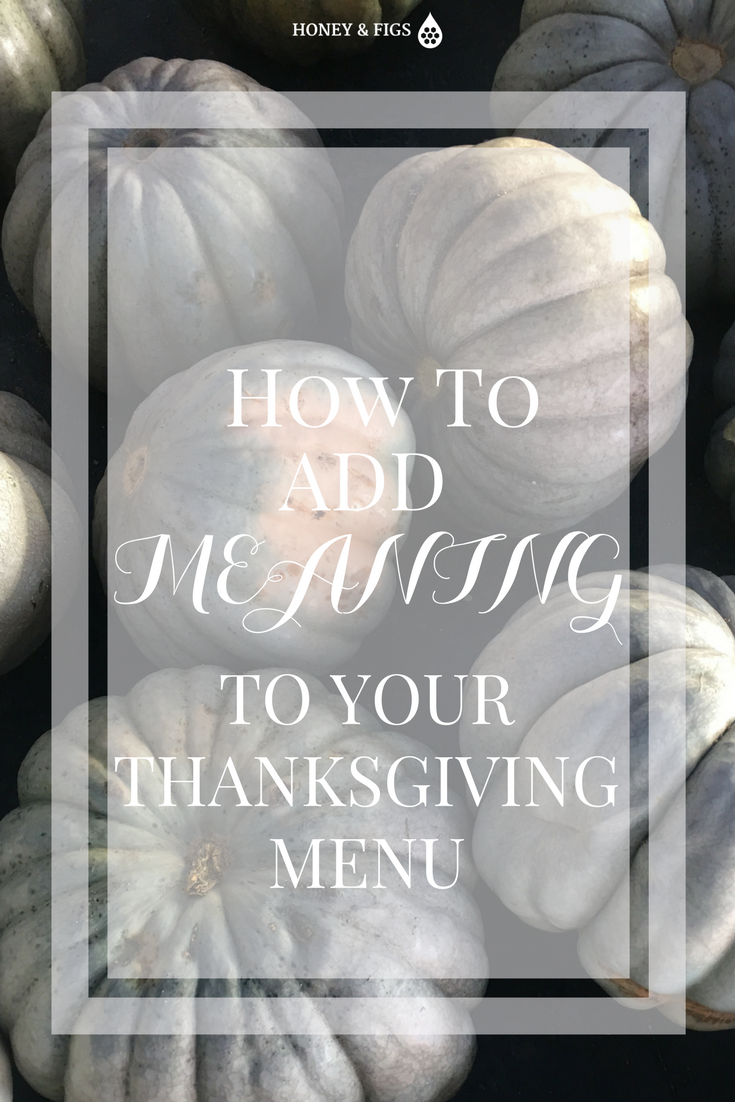 Make Thanksgiving Meaningful by doing this one thing for each of your guests