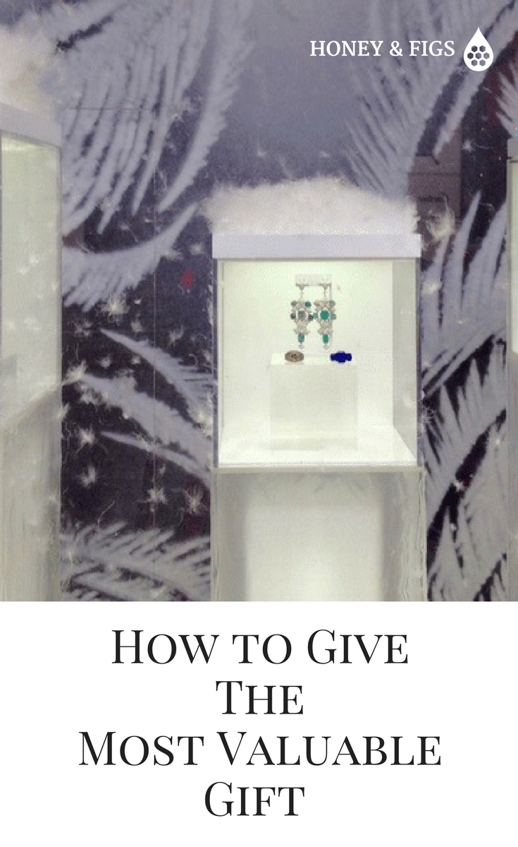 How to Give The Most Valuable Gift