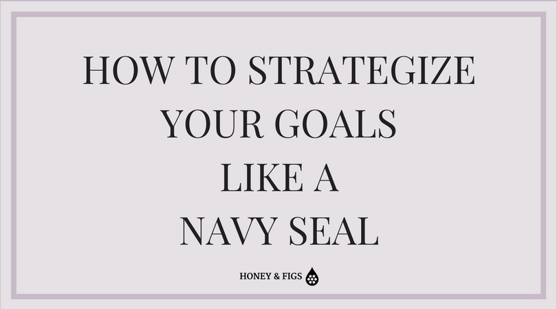 Set Goals Like a Navy Seal