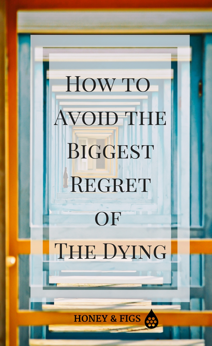 How to Avoid The Biggest Regret of the Dying // A detailed roadmap for how to live your dreams and plan for a dream life of meaning.